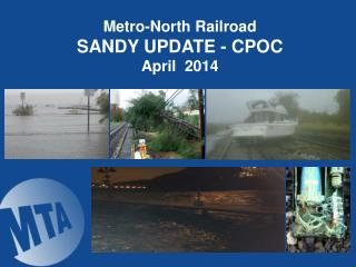 Metro-North Railroad  SANDY UPDATE - CPOC April  2014