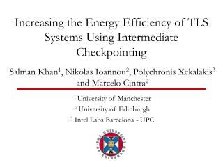 Increasing the Energy Efficiency of TLS  Systems Using Intermediate  Checkpointing