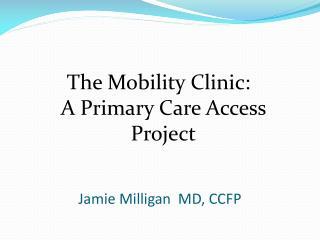 Jamie Milligan  MD, CCFP