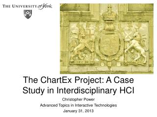 The  ChartEx  Project: A Case Study in Interdisciplinary HCI