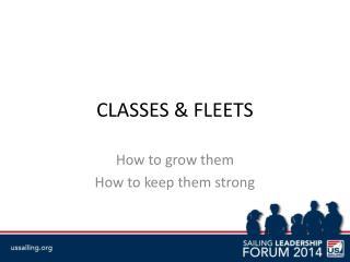 CLASSES & FLEETS