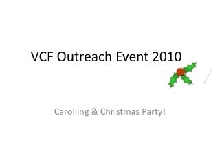 VCF Outreach Event 2010