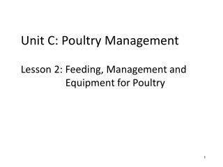 Unit C: Poultry Management