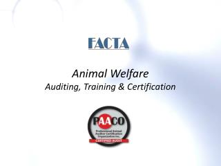 Animal Welfare  Auditing, Training & Certification