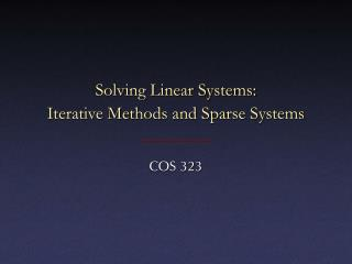 Solving Linear Systems: Iterative Methods and Sparse Systems