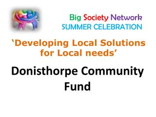 Big  Society Network SUMMER CELEBRATION