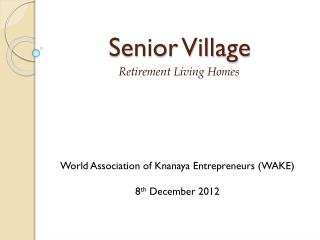 Senior Village
