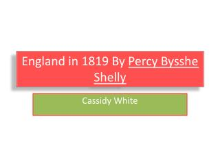 England in 1819 By  Percy Bysshe Shelly