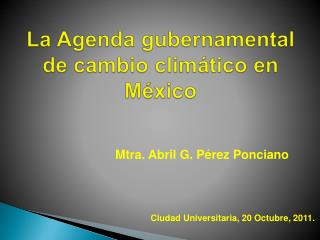 La Agenda gubernamental de cambio climático en México