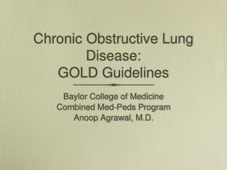 Chronic Obstructive Lung Disease: GOLD Guidelines