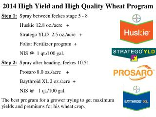 2014 High Yield and High Quality Wheat Program