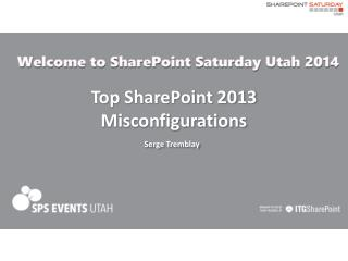 Top SharePoint 2013 Misconfigurations