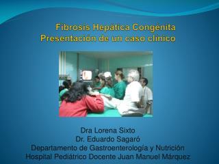 Fibrosis Hepática  Congénita Presentación de un caso clínico