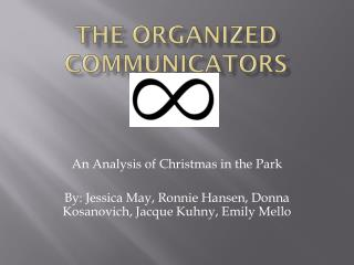 The Organized Communicators