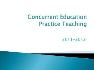 Concurrent Education Practice Teaching