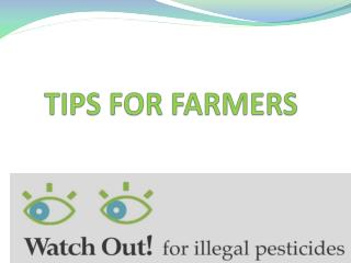 TIPS FOR FARMERS