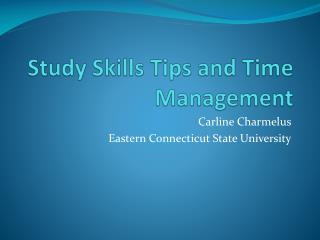 Study Skills Tips and Time Management