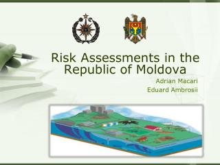 Risk Assessments  in  the  Republic of  Moldova