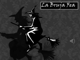 La Bruja Fea