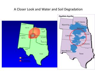 A Closer Look and Water and Soil Degradation