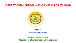 OPERATIONAL GUIDELINES OF NFSM FOR XII PLAN