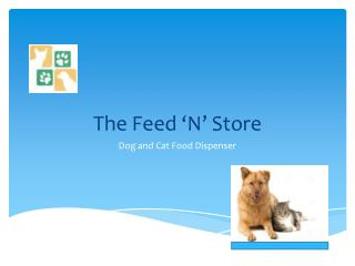 The Feed 'N' Store