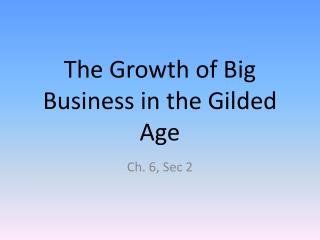 The Growth of Big Business in the Gilded Age