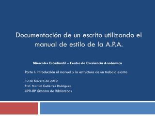 Documentaci n de un escrito utilizando el manual de estilo de la A.P.A.