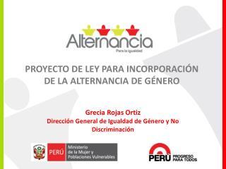 PROYECTO DE LEY PARA INCORPORACIÓN DE LA ALTERNANCIA DE GÉNERO