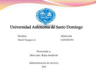 Universidad  A utonoma de  S anto  D omingo