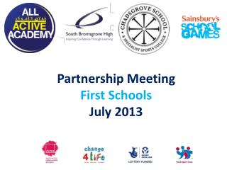 Partnership Meeting First Schools July 2013