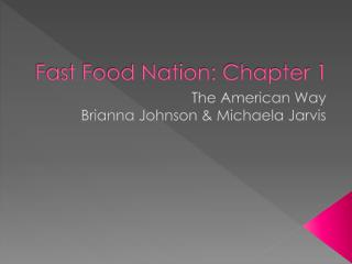 Fast Food Nation: Chapter 1