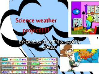 Science weather project!!!!!!