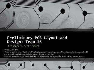 Preliminary PCB Layout and  Design: Team 16