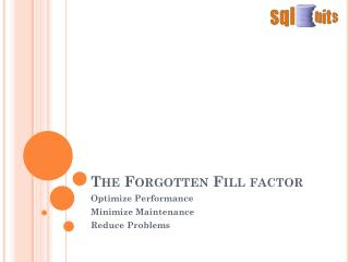 The Forgotten Fill factor