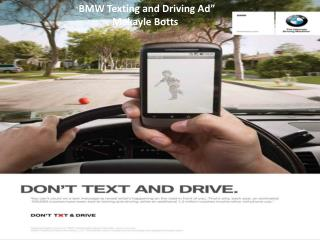 """ BMW Texting and Driving Ad""  Makayle Botts"