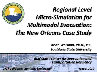 Gulf Coast Center for Evacuation and  Transportation Resiliency
