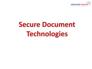 Secure Document Technologies