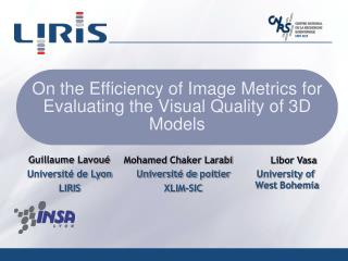 On the Efficiency of Image Metrics for Evaluating the Visual Quality of 3D Models