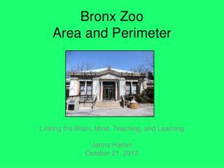 Bronx Zoo  Area and Perimeter