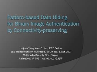Pattern-based Data Hiding  for Binary Image Authentication  by Connectivity-preserving