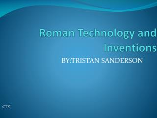Roman Technology and Inventions