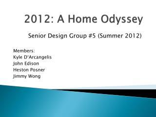2012: A Home Odyssey