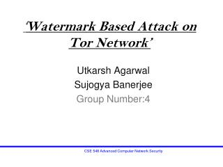 ' Watermark Based Attack on Tor Network'