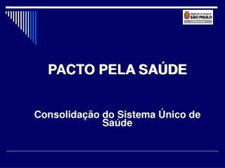 Principais mudan as institu das pelo Pacto pela Sa de 2006