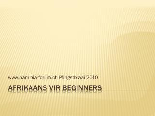 Afrikaans  vir beginners