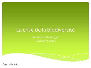 La crise de la biodiversité