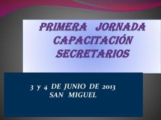 PRIMERA   JORNADA  CAPACITACIÓN   SECRETARIOS