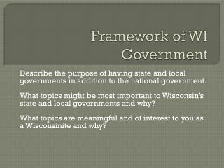 Framework of WI Government