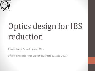 Optics design for IBS reduction